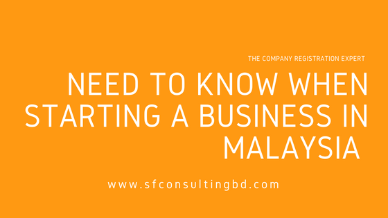 """<img src=""""image/Need-to-know-when-starting-a-business-in-Malaysia.png"""" alt=""""Need to know when starting a business in Malaysia""""/>"""