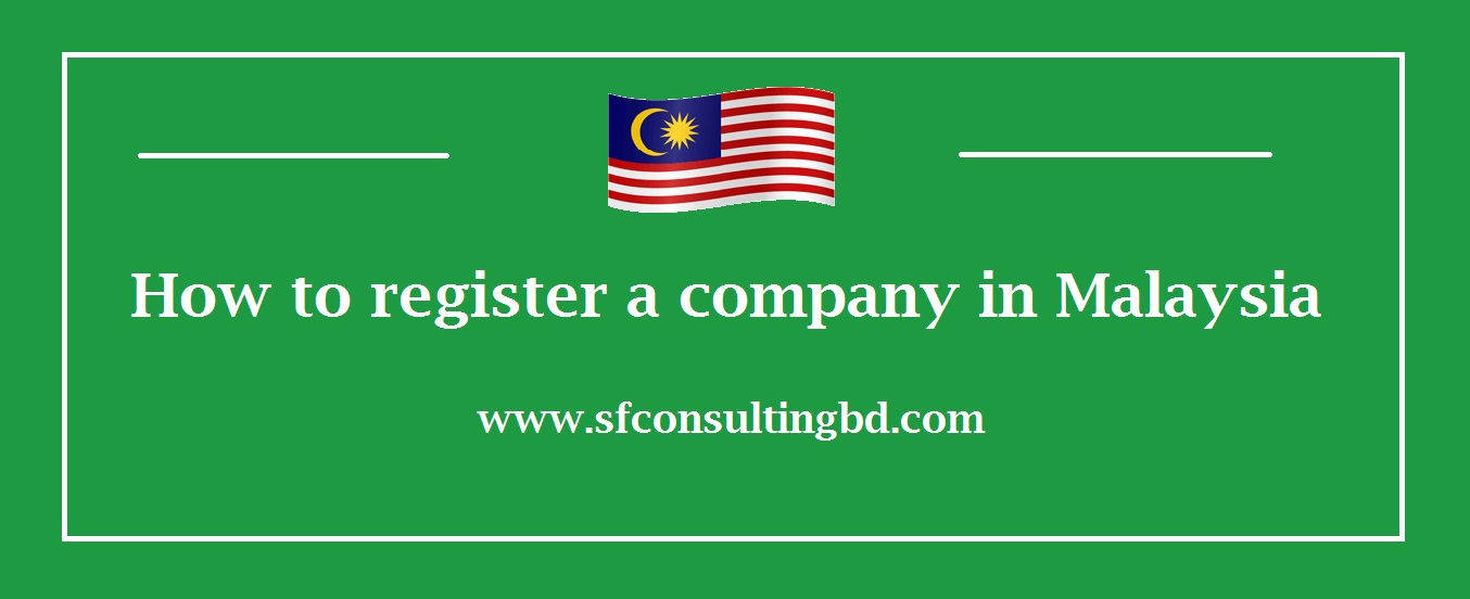 """<img src=""""image/How-to-register-a-company-in-Malaysia.jpg"""" alt=""""How to register a company inMalaysia""""/>"""