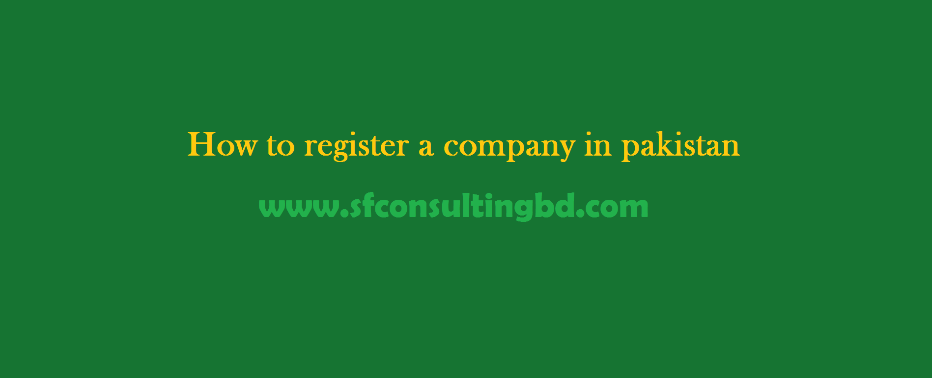 "<img src=""How-to-register-a-company-in-Pakistan.png"" alt=""How to register a company in Pakistan""/>"