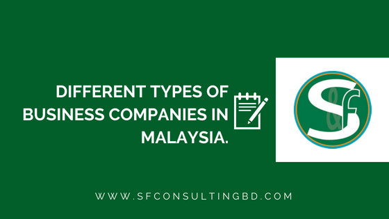 "<img src=""Different-Types-of-Business-Companies-in-Malaysia.png"" alt=""Different Types of Business Companies in Malaysia""/>"