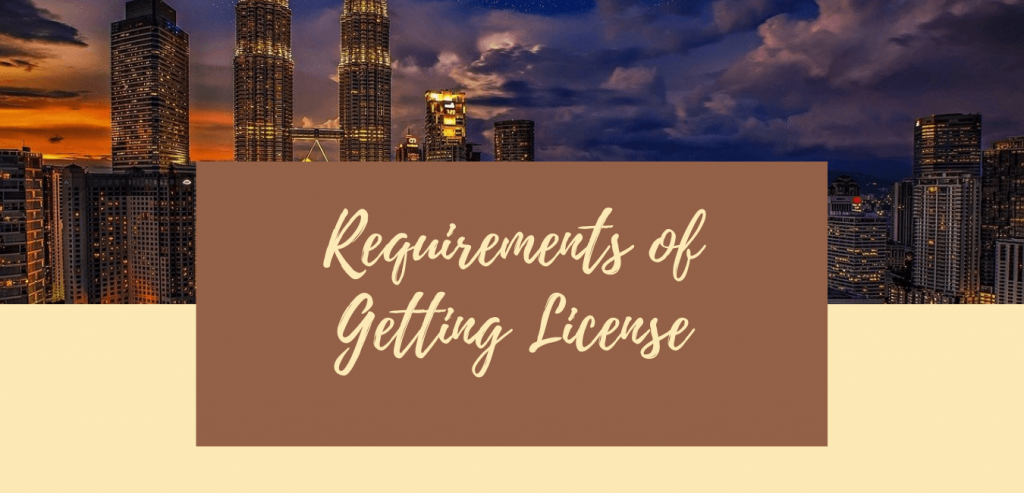 Requirements of License for Malaysia