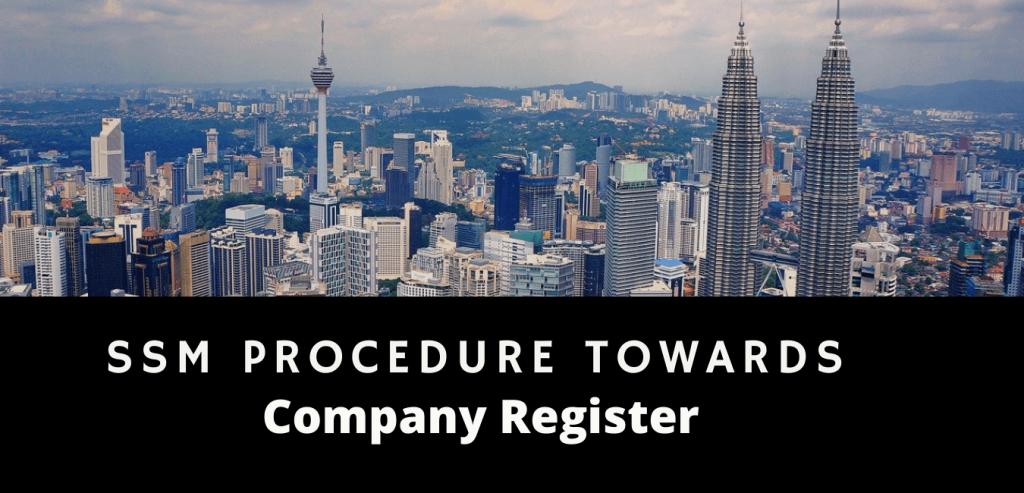 SSM Procedure Towards Company Register